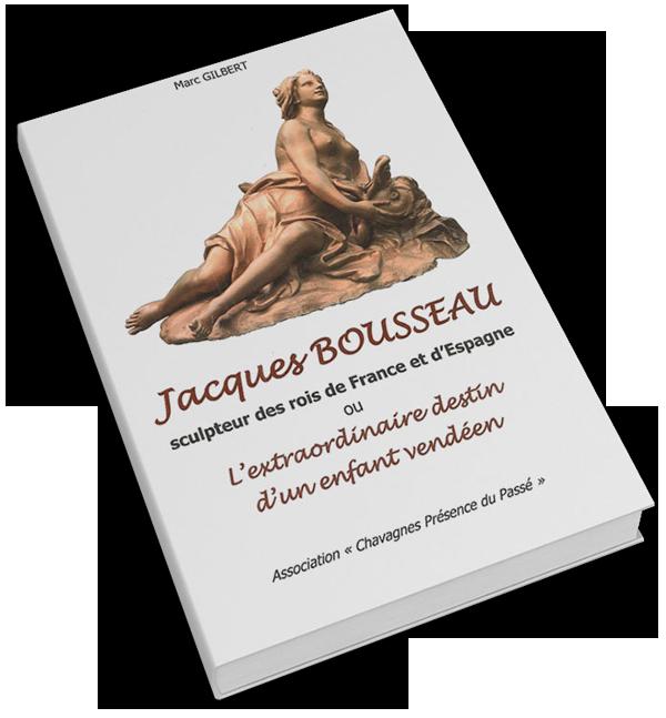 Livre sur Jacques Bousseau écrit par Marc Gilbert